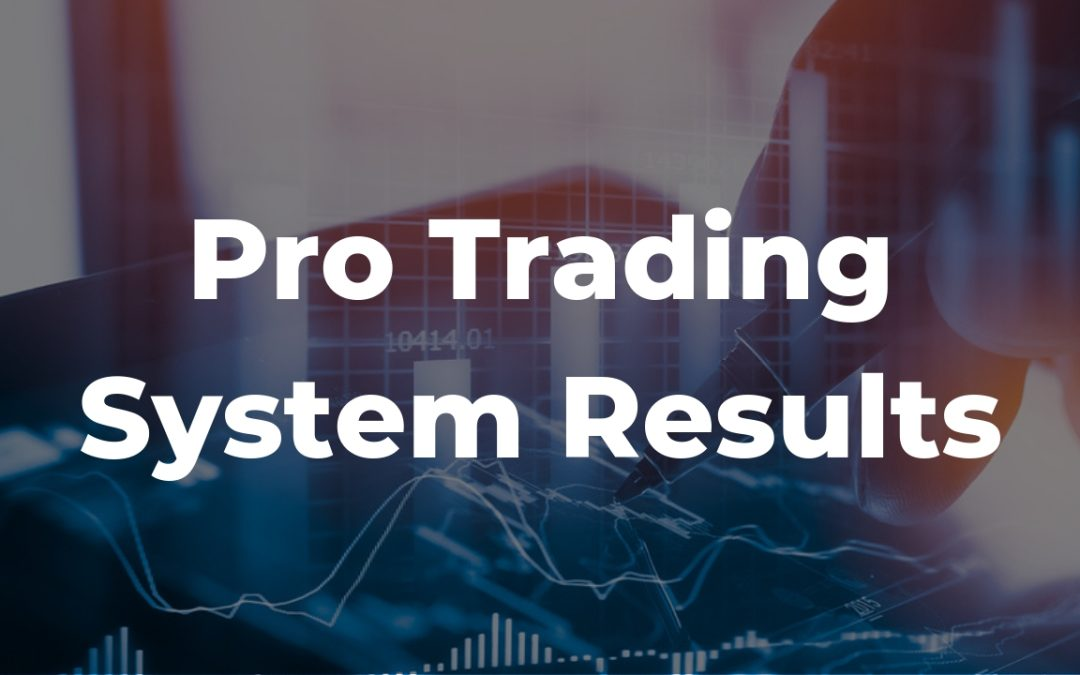 Pro-Trading System Signals and Results January 2019