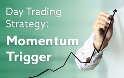 Day Trading Strategies: The Mighty Momentum Trigger