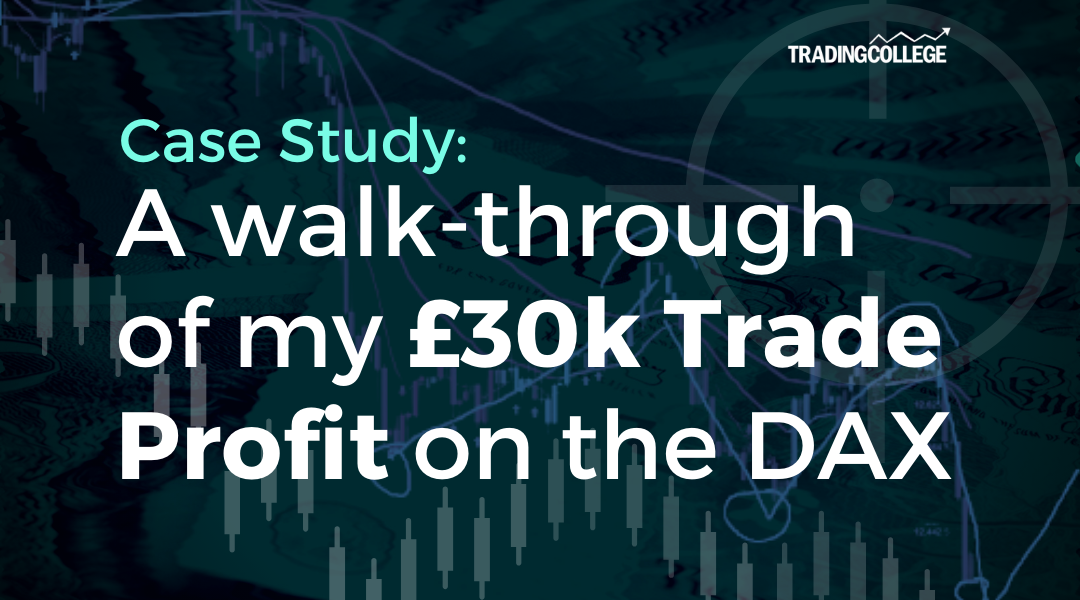 A walk-through of my £30k Trade Profit on the DAX