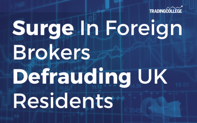 Surge In Foreign Brokers Defrauding UK Residents