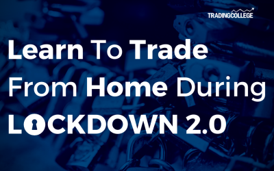 Learn To Trade From Home During Lockdown 2.0