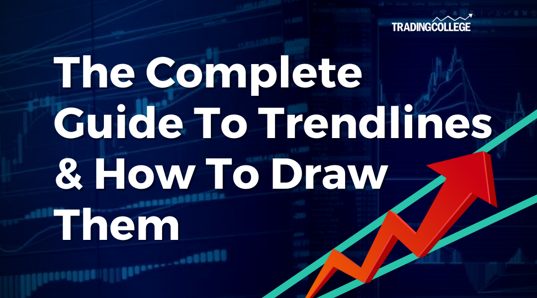 The Complete Guide To Trendlines  & How To Draw Them