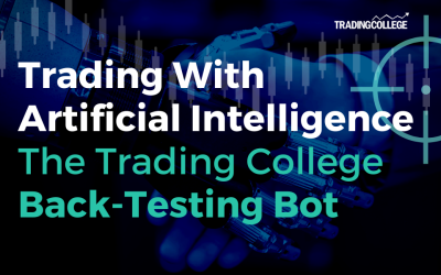 Trading With Artificial Intelligence – The Trading College Back-Testing Bot